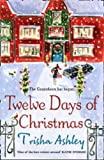 Trisha Ashley Twelve Days of Christmas