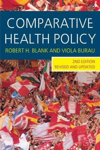 Comparative Health Policy, Second Edition