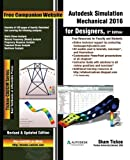 img - for Autodesk Simulation Mechanical 2016 for Designers, 3rd Edition book / textbook / text book