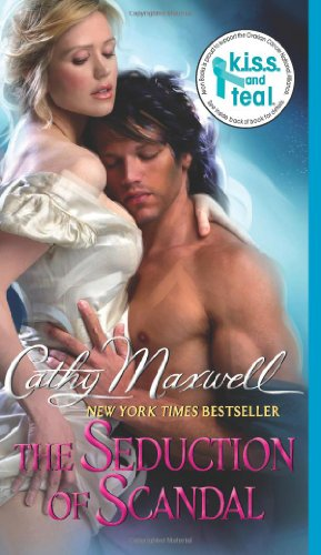 The Seduction of Scandal (Scandals and Seductions), Cathy Maxwell