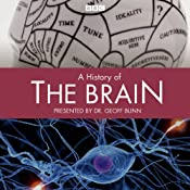 A History of the Brain: Complete Series | [Geoff Bunn]