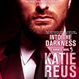 Into the Darkness: Darkness Series, Book 5