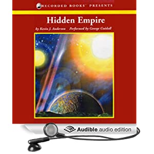 Hidden Empire: The Saga of Seven Suns, Book 1 Kevin J. Anderson and George Guidall