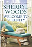 Welcome to Serenity (A Sweet Magnolias Novel)