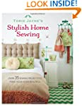 Torie Jayne's Stylish Home Sewing: 35...
