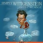 Simply Wittgenstein Hörbuch von James C. Klagge Gesprochen von: Joff Manning