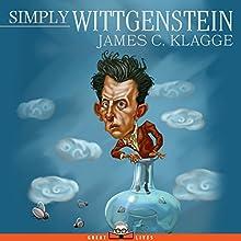 Simply Wittgenstein | Livre audio Auteur(s) : James C. Klagge Narrateur(s) : Joff Manning