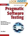 Pragmatic Software Testing: Becoming...