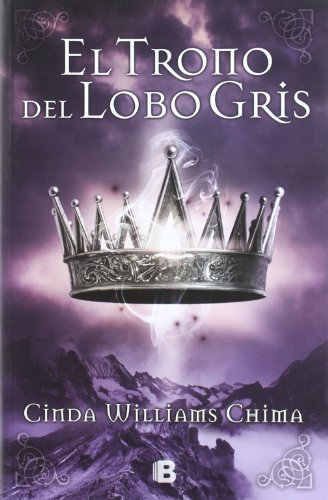 el-trono-del-lobo-gris-spanish-edition-siete-reinos-seven-realms-by-cinda-williams-2012-04-30