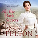 All the Dark Secrets: The Ten Houses Sagas 1 Audiobook by Jennie Felton Narrated by Katie Scarfe