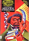 Narrative of the Life of Frederick Douglass (Classics Illustrated) (1578401909) by Wein, Len