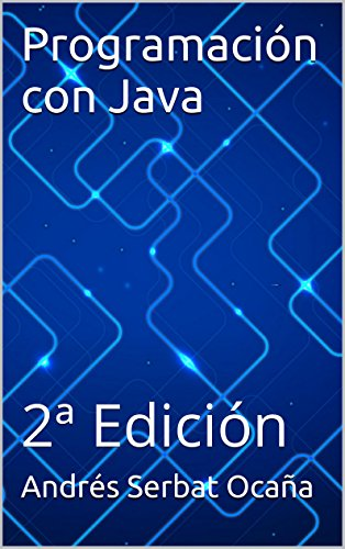 Programación con Java: 2ª Edición