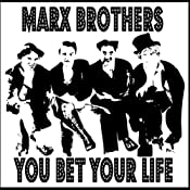 You Bet Your Life | [Marx Brothers]