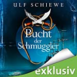 Bucht der Schmuggler (Gold des Südens) | Ulf Schiewe