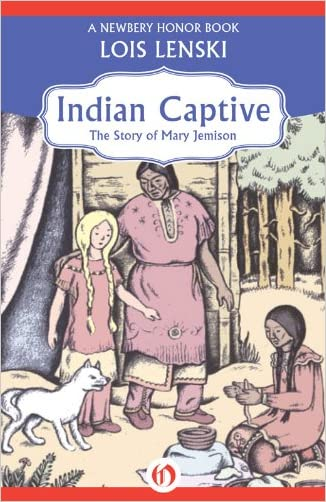 Indian Captive: The Story of Mary Jemison (Open Road)