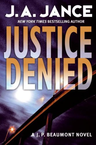 Image for Justice Denied: A J. P. Beaumont Novel (J. P. Beaumont Mysteries)
