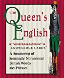 The Queen's English Knowledge Cards™: A Smattering of Seemingly Nonsensical British Words and Phrases (0764915959) by Andy Swapp