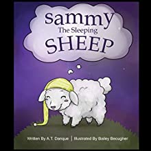 Sammy the Sleeping Sheep Audiobook by Alan Danque Narrated by Janlyn Williams