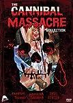 Cannibal Massacre Collection: Papaya:...