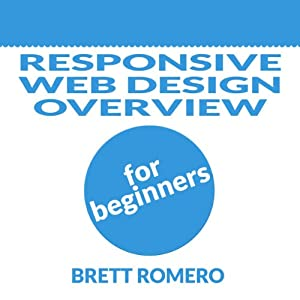 Responsive Web Design Overview for Beginners Audiobook