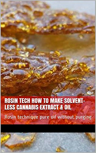 rosin-tech-how-to-make-solvent-less-cannabis-extract-oil-rosin-technique-pure-oil-without-purging
