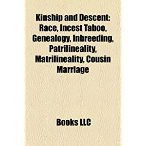 Kinship and Descent: Race, Incest Taboo, Genealogy, Inbreeding ...