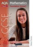 img - for AQA GCSE Mathematics Foundation (Linear) Book 2 book / textbook / text book