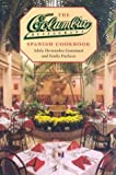 img - for The Columbia Restaurant Spanish Cookbook by Gonzmart, Adela Hernandez, Pacheco, Ferdie (1995) Hardcover book / textbook / text book