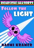 Follow the Light (DEAD(ish) Book 1)