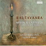 Rautavaara: Missa a cappella - Sacred Choral Works