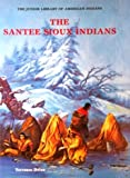 The Santee Sioux-Out of Print(oop) (Junior Library of American Indians)