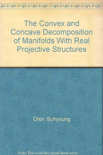 The Convex and Concave Decomposition of Manifolds With Real Projective Structures PDF