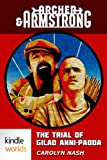 img - for Archer & Armstrong: The Trial of Gilad Anni-Padda (Kindle Worlds Novella) book / textbook / text book