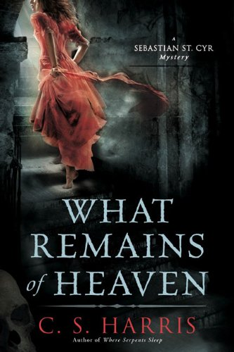 Image of What Remains of Heaven: A Sebastian St. Cyr Mystery, Book 5