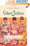 Gilbert and Sullivan: Gender, Genre,...