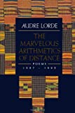 The Marvelous Arithmetics of Distance (0393311708) by Lorde, Audre