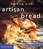 Cooking With Artisan Bread