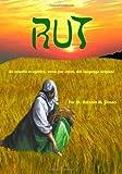 img - for RUT: Un estudio exegetico, verso por verso, del lenguage original (Spanish Edition) by Dr. Antonio Orona (2006-07-06) book / textbook / text book