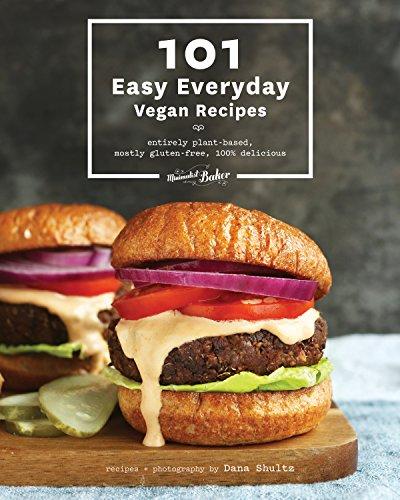 101 Easy Everyday Vegan Recipes by Dana Shultz, Minimalist Baker