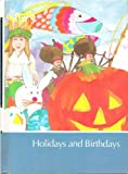 img - for Childcraft Volume 9 Holidays and Birthdays (Childcraft the How and Why Library) book / textbook / text book