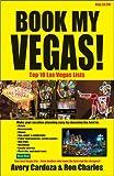 img - for Book My Vegas!: Top 10 Las Vegas Lists book / textbook / text book