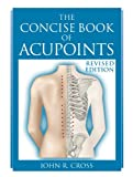 The Concise Book of Acupoints