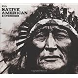 The Native American Experience (Treasures & Experiences)by Jay Wertz