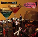 Cocktail Mix 2: Martini Madness