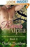 Romeo Alpha: A BBW Paranormal Shifter Romance - Book 2 (The Romeo Alpha BBW Paranormal Shifter Romance Series)