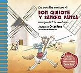 Las incre�bles aventuras de Don Quijote y Sancho Panza. Una nueva manera de leer El Quijote / The Incredible Adventures of Don Quixote andSancho Panza (Spanish Edition)
