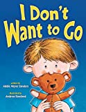 img - for I Don't Want to Go book / textbook / text book