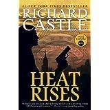 Heat Rises ~ Richard Castle