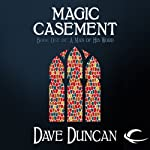 Magic Casement: A Man of His Word, Book 1 (       UNABRIDGED) by Dave Duncan Narrated by Mil Nicholson
