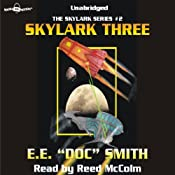 Skylark Three: Skylark Series #2 | [E. E.